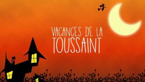 Vacances de la Toussaint 2019