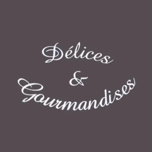 «Délices et Gourmandises»